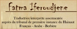 Fatma Iferoudjene, Arabic, Berber and French translator interpreter in Charleroi and Mons (Belgium)